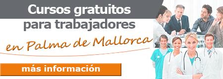 Cursos gratuitos para trabajadores en Palma de Mallorca