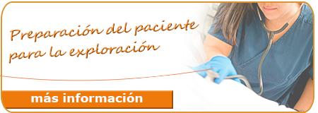 Preparación del paciente para la exploración