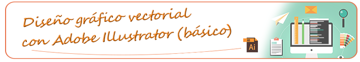 Curso de Illustrator online gratis (Diseño gráfico vectorial con Adobe Illustrator -básico-)