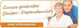 Formación gratuita para trabajadores, autónomos y desempleados: Sector Dependencia